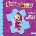 O. Kuzovkov et I. Trusov - Mon joli livre puzzle Masha et Michka.