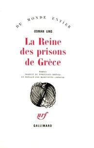 O Lins - La reine des prisons de Grèce.
