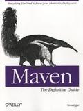 O'Reilly - Maven : The Definitive Guide.