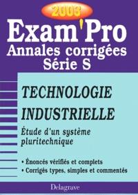 Etude dun système pluritechnique Bac S Technologie industrielle. Annales corrigées 2003.pdf