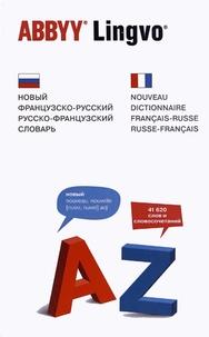 O.V. Raevskaya - Abbyy Lingvo - Nouveau dictionnaire français-russe et russe-français.
