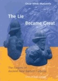 O. W. Muscarella - The Lie Became Great: The Forgery of Ancient Near Eastern Cultures.