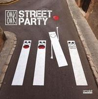 Oak Oak - Oak Oak's Street Party - 2015-2019.