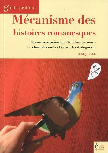 Oakley Hall - Mécanismes des histoires romanesques.