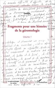 OAREIL - Fragments pour une histoire de la gérontologie - Volume 1.