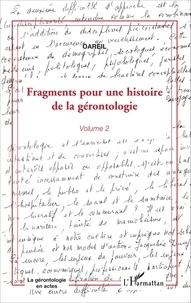 OAREIL - Fragments pour une histoire de la gérontologie - Volume 2.