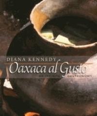 Oaxaca al Gusto - An Infinite Gastronomy.