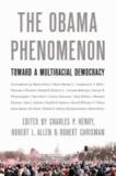 Obama Phenomenon - Toward a Multiracial Democracy.