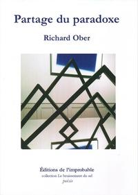 Ober Richard - Partage du paradoxe.