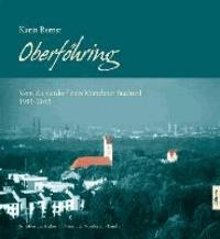 Oberföhring - Vom Zieglerdorf zum Münchner Stadtteil 1913-2013.
