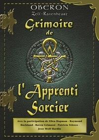 Oberon Zell-Ravenheart - Grimoire de l'Apprenti Sorcier.