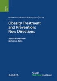 Obesity Treatment and Prevention: New Directions - 73rd Nestlé Nutrition Institute Workshop, San Diego, Calif., September 2011.