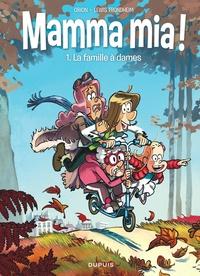 Obion et Lewis Trondheim - Mamma mia ! Tome 1 : La famille à dames.