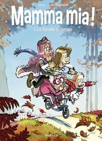 Obion et  Trondheim - Mamma mia ! - tome 1 - La famille à dames.