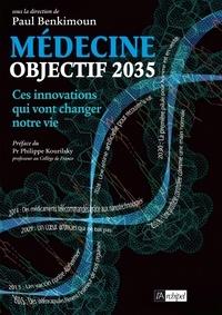 Paul Benkimoun - Objectif 2035 : ces innovations médicales qui vont changer notre vie.