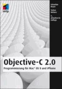 Objective-C 2.0 - Programmierung für Mac® OS X und iPhone.