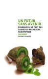 Oblomoff - Un futur sans avenir - Pourquoi il ne faut pas sauver la recherche scientifique.