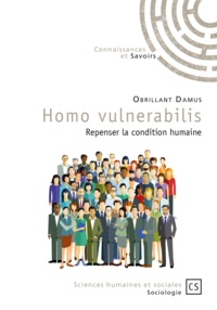 Obrillant Damus - Homo vulnerabilis - Repenser la condition humaine.