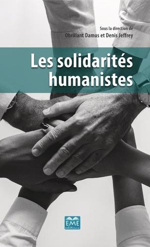 Obrillant Damus et Denis Jeffrey - Les solidarités humanistes.