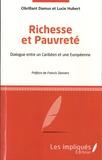 Obrillant Damus et Lucie Hubert - Richesse et pauvreté - Dialogue entre un Caribéen et une Européenne.