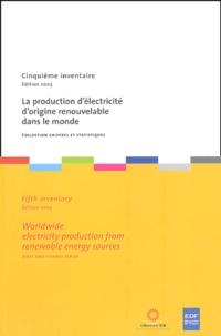 Goodtastepolice.fr La production d'électricité d'origine renouvelable dans le monde : Wordwide electricity production from renewable energy sources Image
