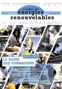 Yves-Bruno Civel - Systèmes solaires Hors-série, Mars 201 : Le guide des formations 2012-2013.