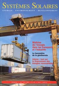 Yves-Bruno Civel - Systèmes solaires N° 131, Mai-Juin 199 : Maîtrise de l'énergie dans les transports et l'industrie.