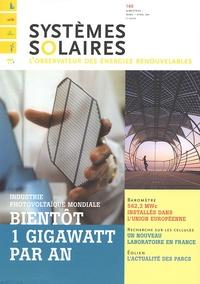 Yves-Bruno Civel - Systèmes solaires N° 160, Mars-Avril 2 : Bientôt 1 gigawatt par an - Industrie photovoltaïque mondiale.