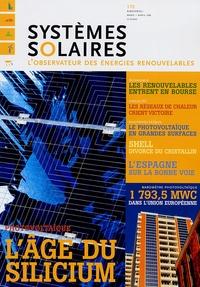 Yves-Bruno Civel - Systèmes solaires N° 172, Mars-Avril 2 : L'âge du silicium.