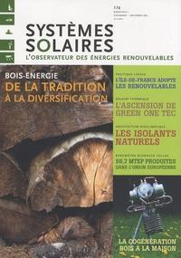Yves-Bruno Civel - Systèmes solaires N° 176, Novembre-déc : Bois-énergie - De la tradition à la diversification.