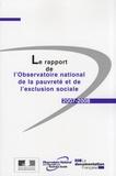 Observatoire de la pauvreté - Le rapport de l'Observatoire national de la pauvreté et de l'exclusion sociale.