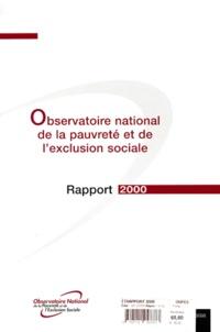 Observatoire de la pauvreté - Observatoire national de la pauvreté et de l'exclusion sociale. - Rapport 2000.