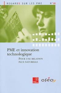 Observatoire des PME - PME et innovation technologique : pour une relation plus naturelle.