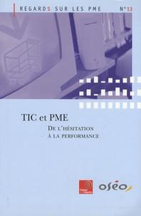 Observatoire des PME - TIC et PME - De l'hésitation à la performance.