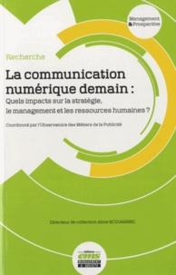 La communication numérique demain - Quels impacts sur la stratégie, le management et les ressources humaines ?.pdf