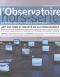 Aurélie Doulmet et Jean-Pierre Saez - L'observatoire Hors-série N° 3, Sep : Art, culture et société de la connaissance.