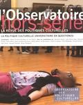 Marie-Christine Bordeaux et Lisa Pignot - L'observatoire Hors série N°5 : La politique culturelle universitaire en question(s).