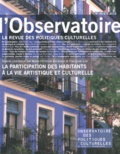 Marie-Christine Bordeaux et Françoise Liot - L'observatoire N° 40, Eté 2012 : La participation des habitants à la vie artistique et culturelle.