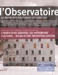 Marie Cornu et Lisa Pignot - L'observatoire N° 45, Hiver 2014-15 : L'Inventaire général du patrimoine culturel : bilan d'une décentralisation.
