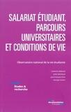 Observatoire vie étudiante et Catherine Béduwé - Salariat étudiant, parcours universitaires et conditions de vie.