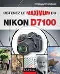 Obtenez le maximum du Nikon D7100.