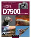 Obtenez le maximum du Nikon D7500.