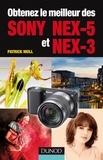 Obtenez le meilleur des Sony NEX-5 et NEX-3.