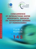 OCDE - Concurrence et interactions entre aéroports, services de transports aériens et ferroviaires.