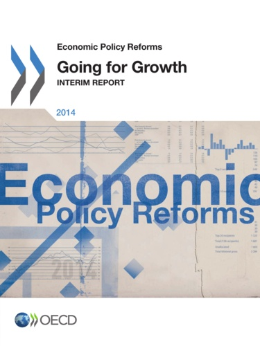 OCDE - Economic Policy Reforms 2014/Going for growth interim report.