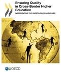 OCDE - Ensuring quality in cross-border higher education - Implementing the UNESCO/OECD.