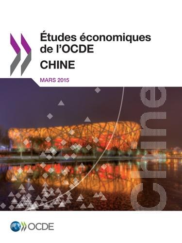 Etudes économiques de l'OCDE  Chine 2015