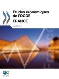 OCDE - Etudes économiques de l'OCDE  : France 2011.