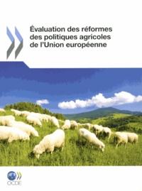 Evaluation des réformes des politiques agricoles de lUnion européenne.pdf