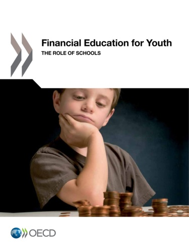 OCDE - Financial Education for Youth - The Role of Schools.